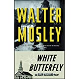 White Butterfly: An Easy Rawlins Novel: 3