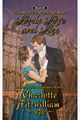 Lords, Love and Lies (Book 3) (Large Print): Clean Historical Regency Romance (A Lady Angelica Landerbelt Mystery) Kindle Edition