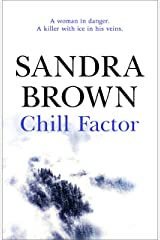 Chill Factor: The gripping thriller from #1 New York Times bestseller Kindle Edition
