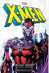 X-Men: Mutant Empire Omnibus (Marvel classic novels Book 1) Kindle Edition