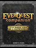 Everquest Companion: The Inside Lore of a Game World (One-of…