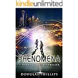 Phenomena: A Neuroscience Thriller