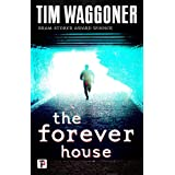 The Forever House (Fiction Without Frontiers)