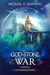 The God-Stone War (Mageborn Book 4) Kindle Edition