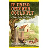 If Fried Chicken Could Fly: 1