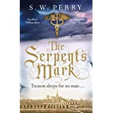 The Serpent's Mark: Perfect for fans of Rory Clements and S G MacLean (The Jackdaw Mysteries Book 2)