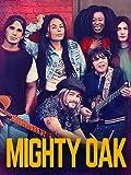 マイティ・オーク(原題)/Mighty Oak
