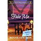Fake Me: Last Chance Beach Romance