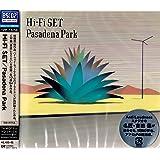 ハイ・ファイ・セット Pasadena Park [Blu-spec CD2]バージョン 吉田 保リマスタリングシリーズ タワーレコード限定盤