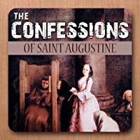 confessions of st augustine The confessions is at once the autobiographical account of augustine's life of christian faith and at the same time a compelling theology of christian spirituality for everyone.