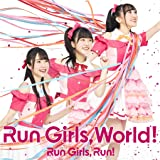 Run Girls, World! *AL+BD