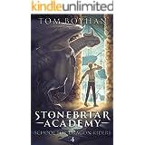 Stonebriar Academy: School For Dragon Riders - Book 4