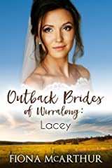 Lacey (Outback Brides of Wirralong Book 1) Kindle Edition