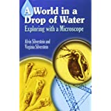 World in a Drop of Water: Exploring with a Microscope