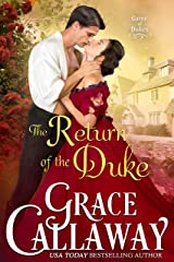 The Return of the Duke (Game of Dukes Book 5) Kindle Edition