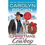 Christmas with a Cowboy: Includes a bonus novella (Longhorn Canyon Book 5)