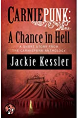 Carniepunk: A Chance in Hell Kindle Edition