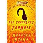 The Truculent Trannie: A Hot Dog Detective Mystery (The Hot Dog Detective Book 20)
