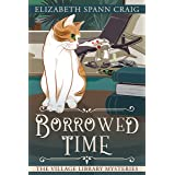 Borrowed Time (The Village Library Mysteries Book 3)