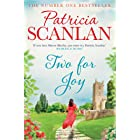 Two For Joy: Warmth, wisdom and love on every page - if you treasured Maeve Binchy, read Patricia Scanlan
