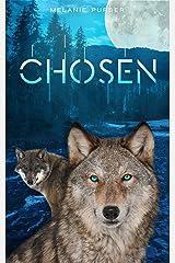Chosen: A Supernatural Romantic Fantasy (Book 1) Kindle Edition