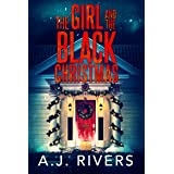 The Girl and the Black Christmas (Emma Griffin™ FBI Mystery Book 11)