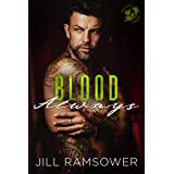 Blood Always: An Arranged Marriage Mafia Romance (The Five Families Book 3)