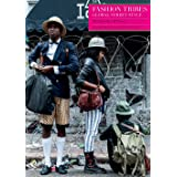 FASHION TRIBES  ―GLOBAL STREET STYLE  (ファッショントライブス)