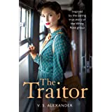 The Traitor: An absolutely gripping and emotional historical novel perfect for fans of My Name is Eva