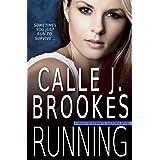 Running (PAVAD: FBI Romantic Suspense Book 6)