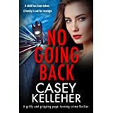 No Going Back: A gritty and gripping page-turning crime thriller (Lucy Murphy Book 3)