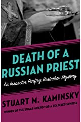 Death of a Russian Priest (Inspector Porfiry Rostnikov Mysteries Book 8) Kindle Edition