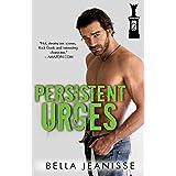 Persistent Urges (Gasoline Book 2)