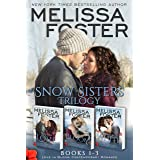 Snow Sisters (Books 1-3 Boxed Set): Love in Bloom Contemporary Romance (Melissa Foster's Steamy Contemporary Romance Boxed Se