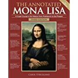 The Annotated Mona Lisa, Third Edition, Volume 3: A Crash Course in Art History from Prehistoric to the Present