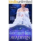 Unveiling the Counterfeit Bride: A Steamy Regency Historical Romance (The Silver Leaf Seductions Book 2)