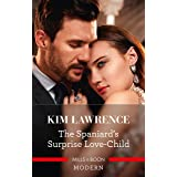 The Spaniard's Surprise Love-Child (Spanish Secret Heirs Book 1)