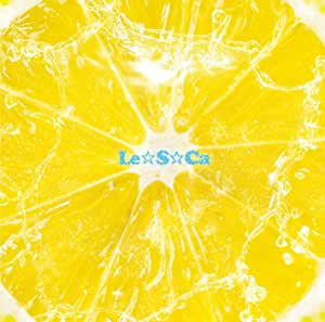【Amazon.co.jp限定】Le☆S☆Ca [通常盤] [CD] (Amazon.co.jp限定特典 : デカジャケ 付)