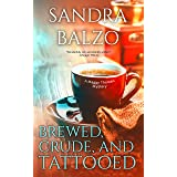 Brewed, Crude and Tattooed (A Maggy Thorsen Mystery Book 4)