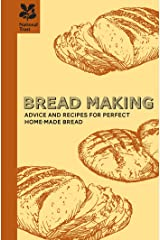 Bread Making: A practical guide to all aspects of bread making Kindle Edition