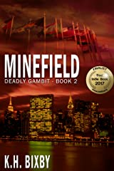 Minefield (Deadly Gambit Book 2) Kindle Edition