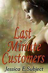 Last Minute Customers Kindle Edition