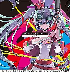 「Last Dance Refrain」 (初回盤 ボーナストラック2曲+DVD付)