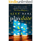 Playdate: a gripping psychological thriller about a missing girl