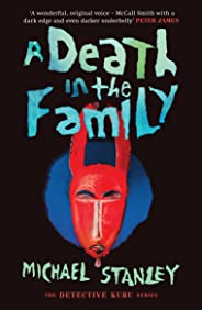 A Death in the Family (Detective Kubu Book 5)