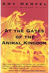 At the Gates of the Animal Kingdom: Stories Paperback