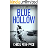 Blue Hollow: A thrilling mystery with a wicked twist