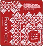Francfranc presents The Xmas Party