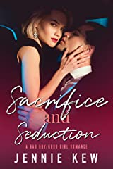 Sacrifice and Seduction: A Bad Boy/Good Girl Romance (The Brisbane Bachelors Series Book 2) Kindle Edition