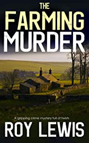 THE FARMING MURDER a gripping crime mystery full of twists (Eric Ward Mystery Book 2)